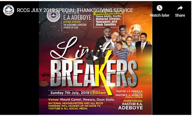 RCCG JULY 2019 SPECIAL THANKSGIVING SERVICE - Daily Inspirational